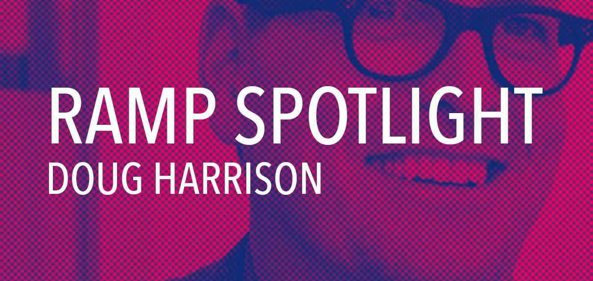 SPOTLIGHT: DOUG HARRISON, DIRECTOR OF CLIENT SERVICES