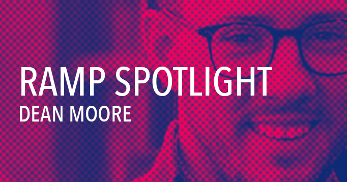 SPOTLIGHT: DEAN MOORE, ACCOUNT SUPERVISOR.