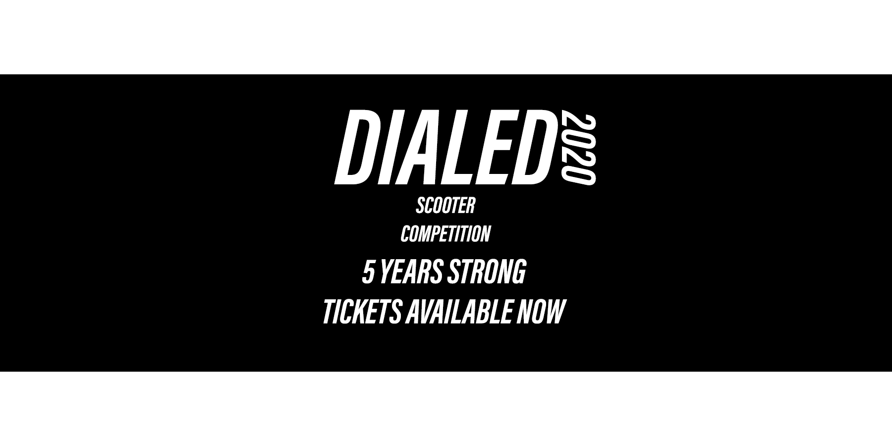 Dialed Scooter Competition 2020