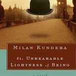 The Unbearable Kitsch Of A Kundera Life