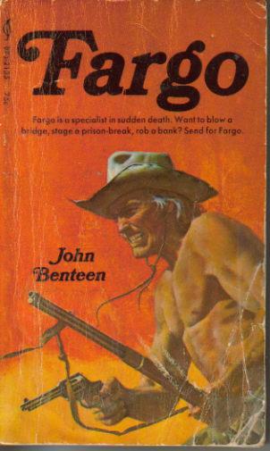 The Fargo Series - John Benteen (1/5)