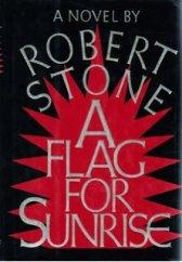 a flag for sunrise robert stone