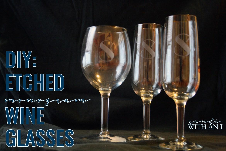 diy_etched_monogram_wine_glasses