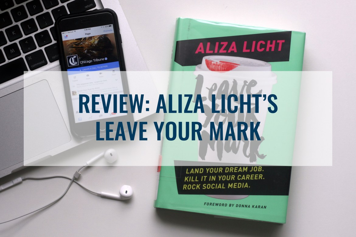 aliza_licht_leave_your_mark_review