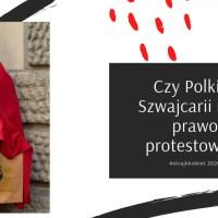 Czy Polki w Szwajcarii mają prawo protestować?