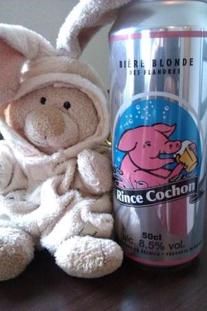 Goûter à la bière Rince-Cochon! (8,5°C tout de même donc avec modération, ça rince...))