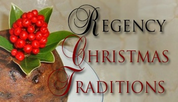 Regency Christmas Traditons