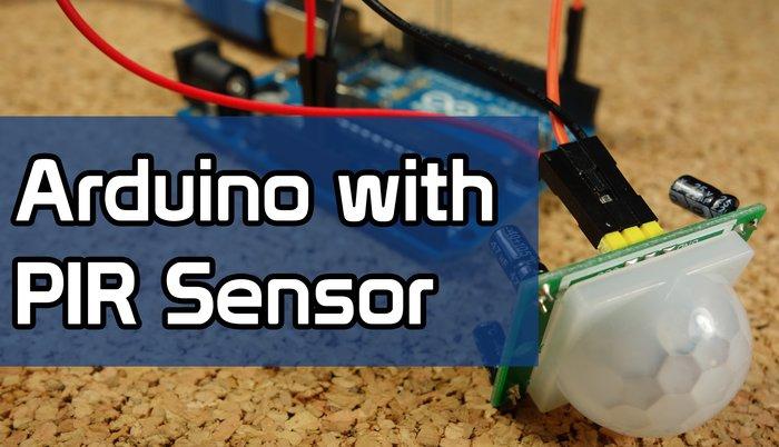 Arduino with PIR Motion Sensor | Random Nerd Tutorials