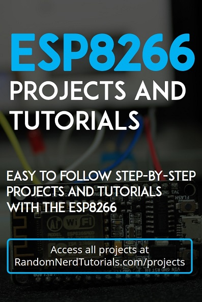 30+ ESP8266 Projects and Tutorials | Random Nerd Tutorials
