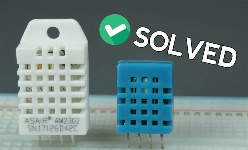 SOLVED DHT11 DHT22 AM2302 AM2301 Failed to read from DHT sensor