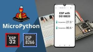 ESP32 ESP8266 MicroPython DS18B20 Temperature Web Server Guide
