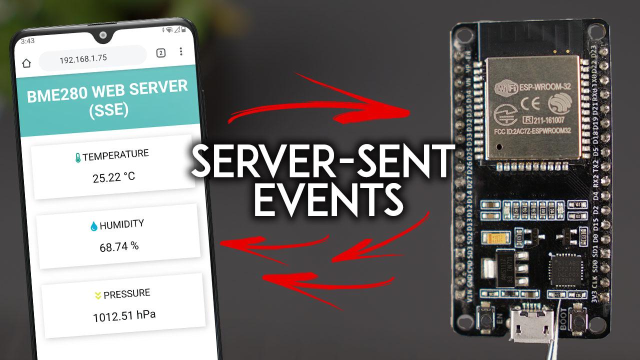 ESP32 Web Server using Server-Sent Events (SSE) Update Sensor Readings Automatically Arduino