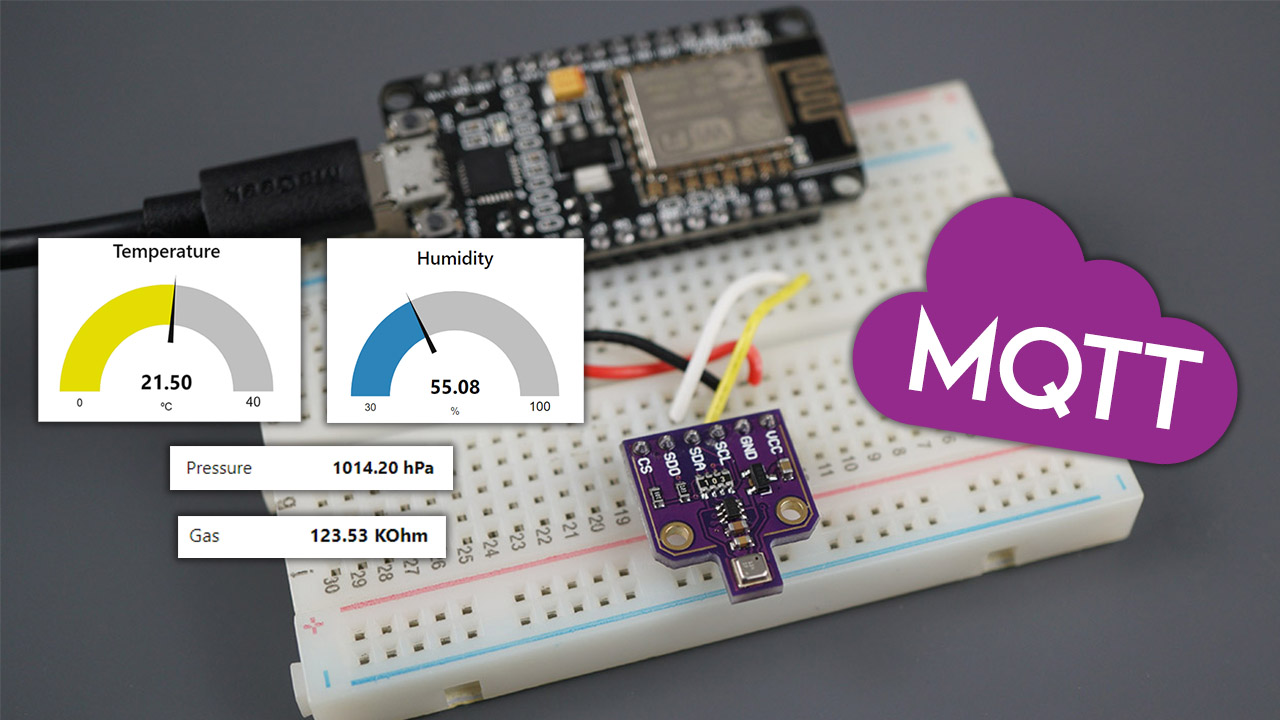 ESP8266 NodeMCU MQTT Publish BME680 Temperature Humidity Pressure and Gas Readings Arduino IDE
