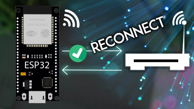 ESP32 Reconnect to Wi-Fi After Lost Connection network