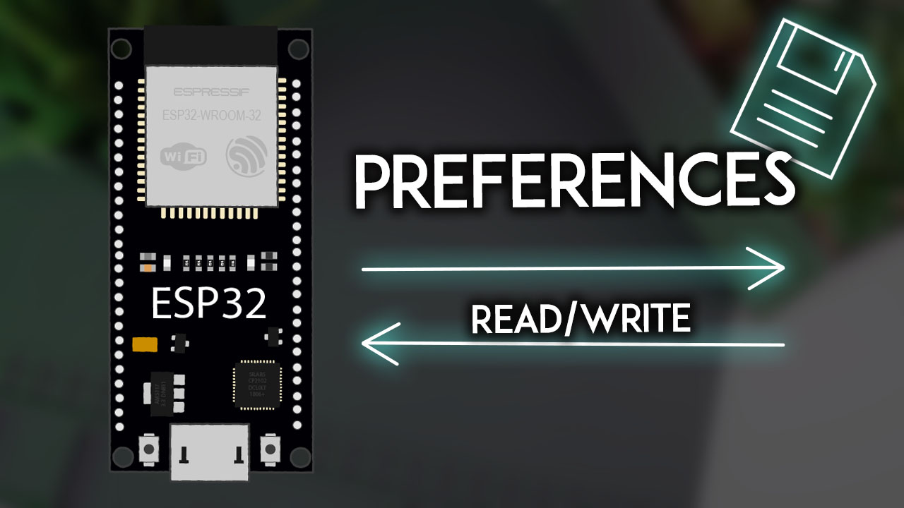 ESP32 Save Data Permanently using the Preferences Library