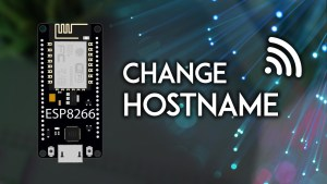 ESP8266 NodeMCU Setting a Custom Hostname Arduino IDE