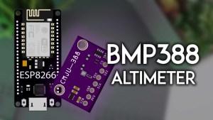 ESP8266 NodeMCU with BMP388 Barometric Altimeter Sensor Arduino IDE