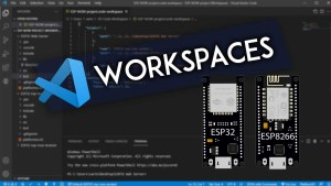 VS Code Workspaces with ESP32 and ESP8266 NodeMCU Projects