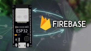 Getting Started with ESP32 with Firebase: Realtime Database Arduino IDE