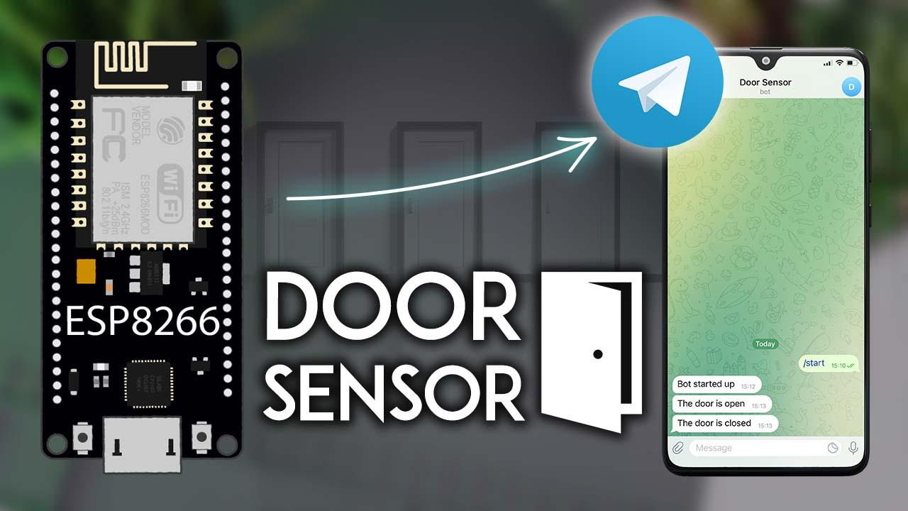 ESP8266 NodeMCU Door Status Monitor with Telegram Notifications Arduino IDE