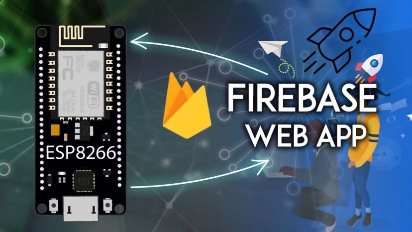 ESP8266 NodeMCU with Firebase Creating a Web App Arduino IDE