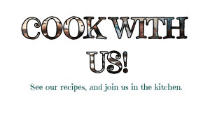 Cook With Randomnestfamily.org with our recipes.