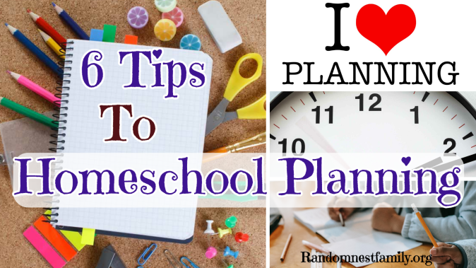 6 Tips to homeschool planning @randomnestfamily.org