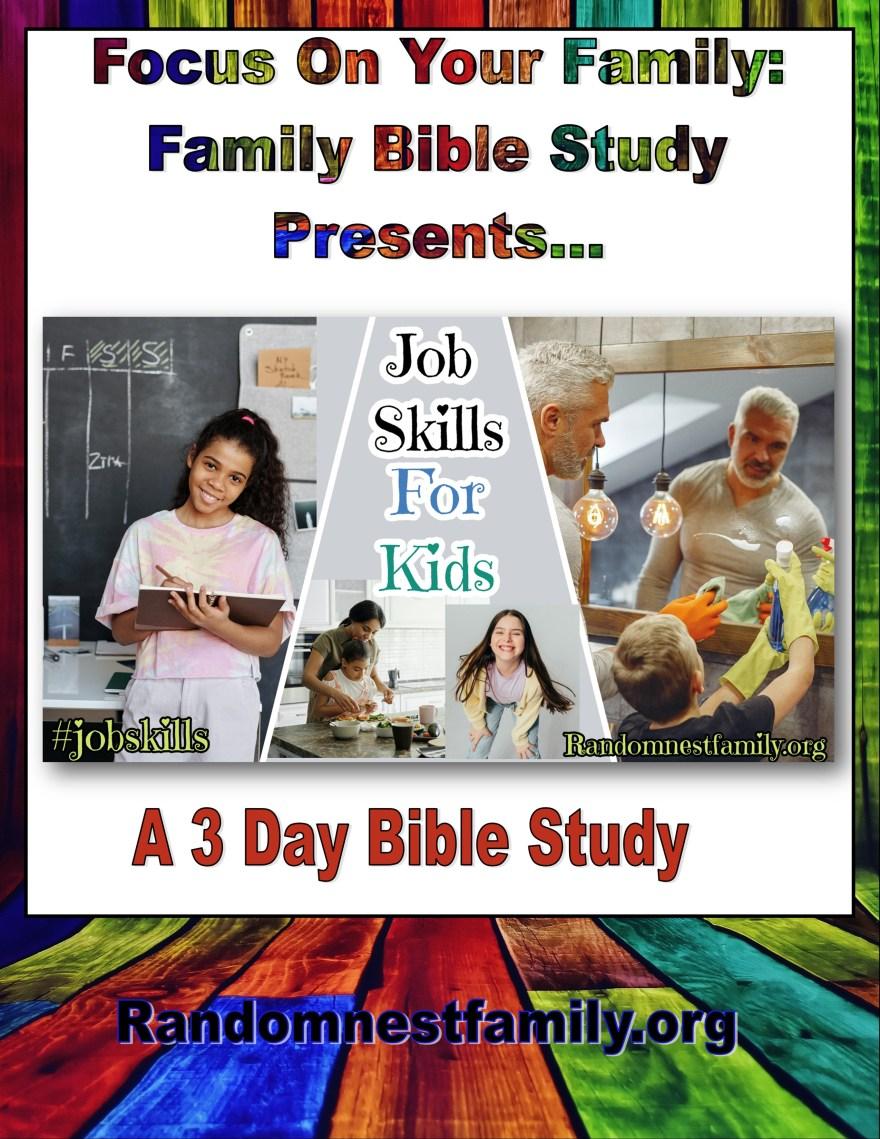 Job skills for kids Bible study at randomnestfamily.org