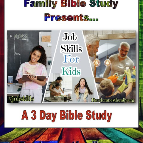 Job skills for kids Bible study at randomnestfamily.org
