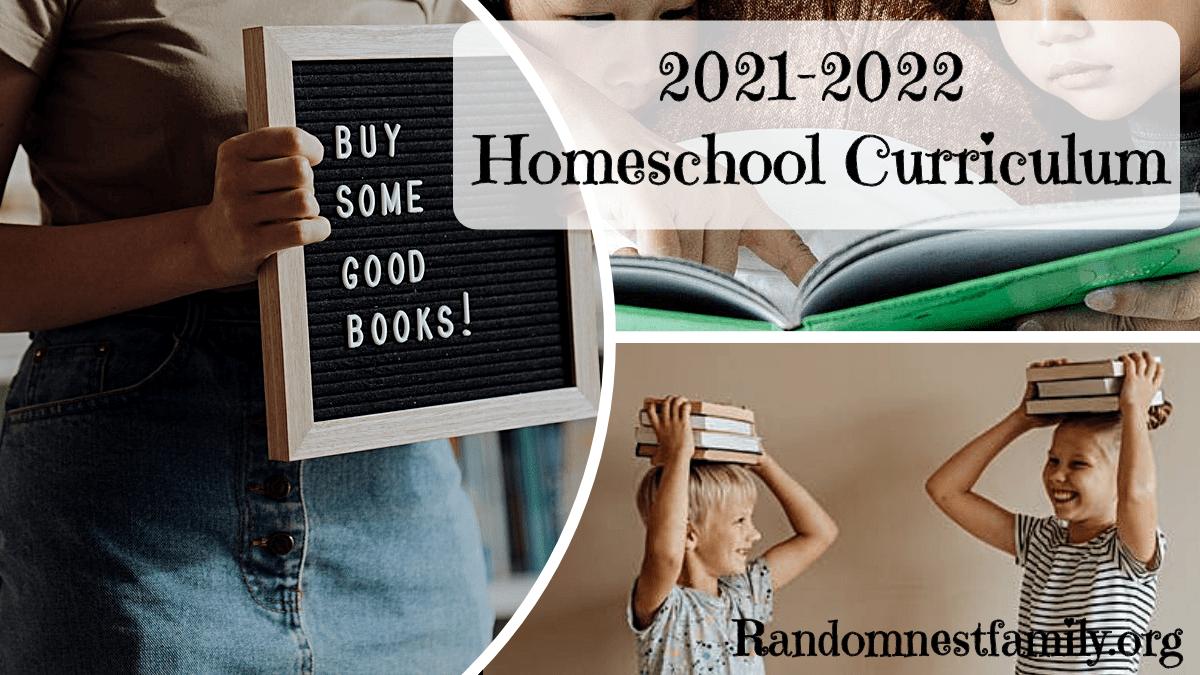 2021-2022 Homeschool Curriculum @randomnestfamily.org