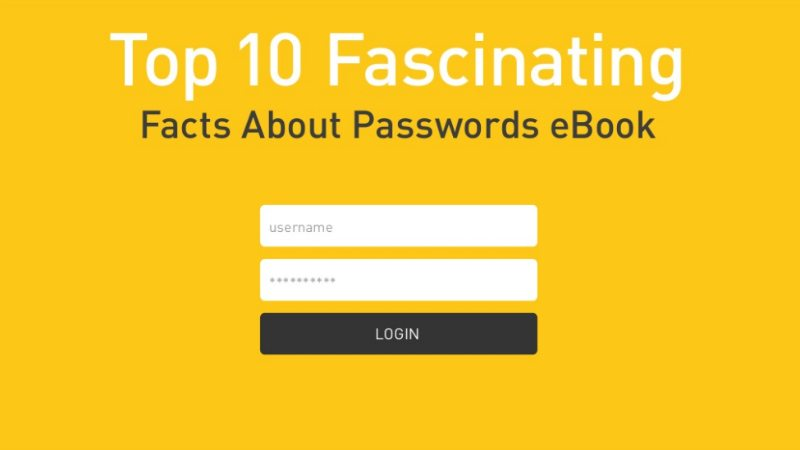 Top 10 Fascinating Facts About Passwords [SLIDESHARE]