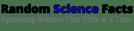 Random Science Facts T-Shirts