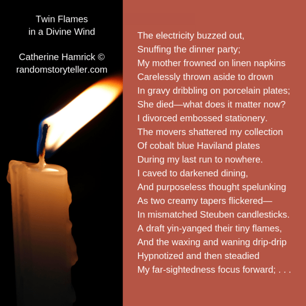 Twin Flames in a Divine Wind poem excerpt by chamrickwriter randomstoryteller.com with image of candle and flame
