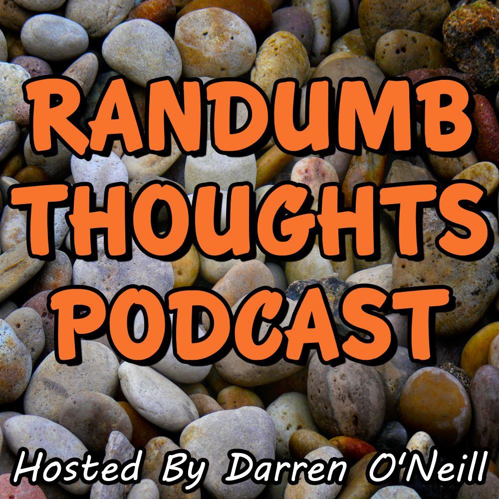 Randumb Thoughts Episode #14 Stones