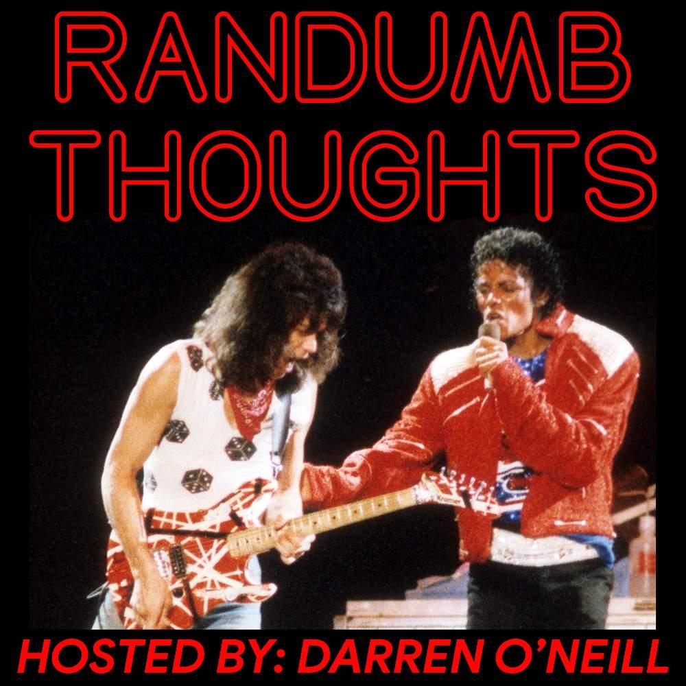Randumb Thoughts #106 - Beat It