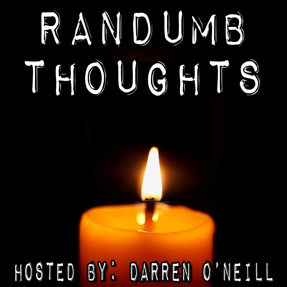 Randumb Thoughts #114 Uncle Howard