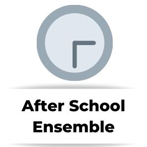 After School Ensembles & Choirs