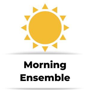 Before School or Morning Ensembles & Choirs