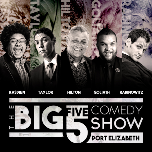 Boom!  P O R T   E L I Z A B E T H                     5 BIG comics! 1 BIG DJ! 1 BIG show! 1 night only!