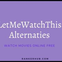Best LetMeWatchThis Alternatives