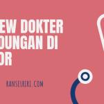 REVIEW DOKTER KANDUNGAN DI BOGOR - RANSELRIRI