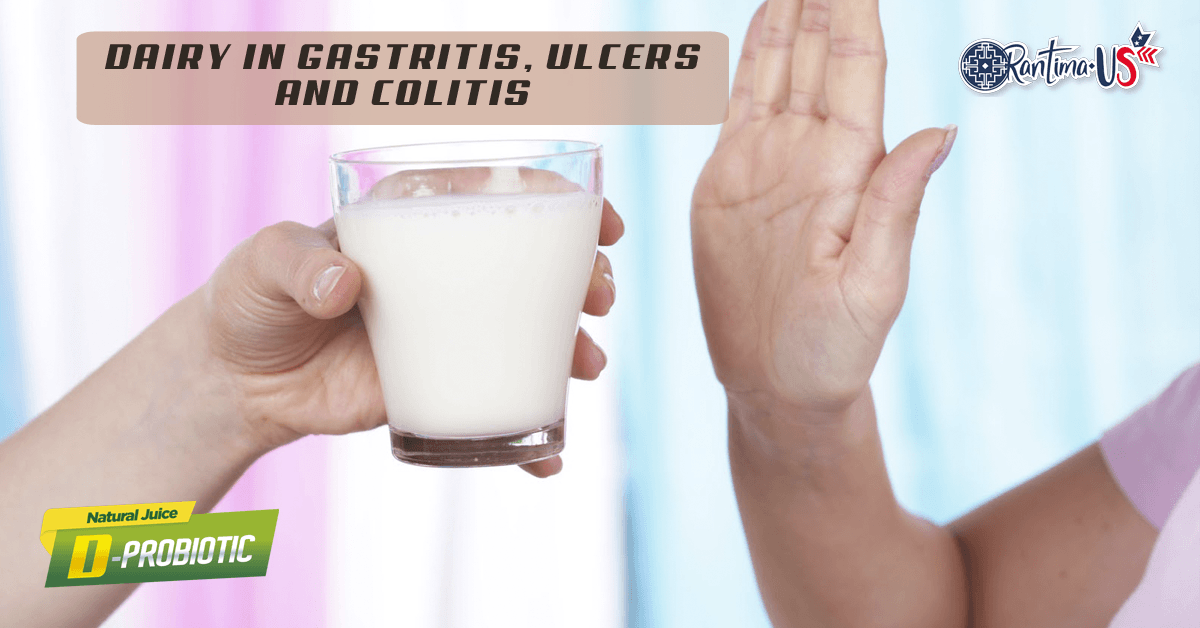 DAIRY IN GASTRITIS, ULCERS AND COLITIS – Rantima USA