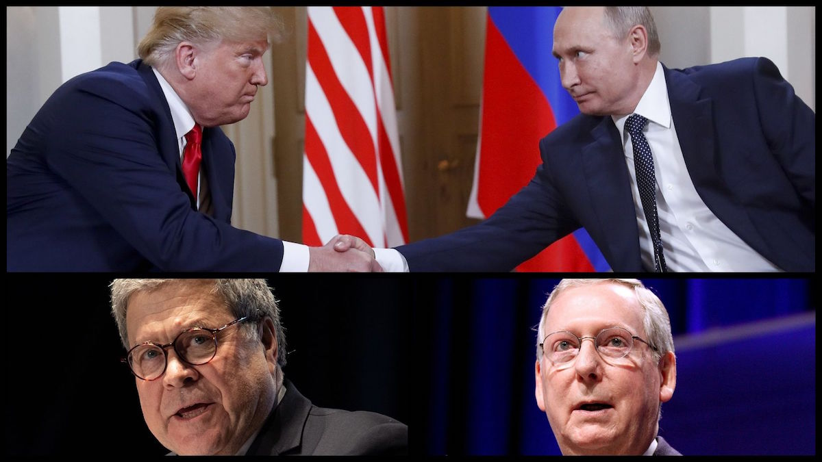 Top from left: President Trump shakes Russian President Putin's hand in Helsinki, Finland, Monday, July 16, 2018 (AP). Bottom from left: Attorney General William Barr and Senate Majority Leader Mitch McConnell (Source: Gage Skidmore/Creative Commons)