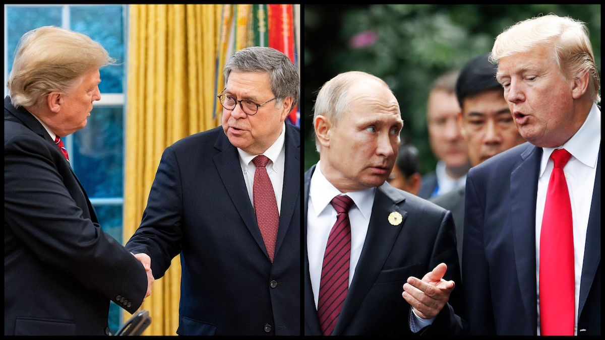 President Trump shakes hands with Attorney General William Barr (DOJ photo) and President Trump with Russian President Vladimir Putin (AP)