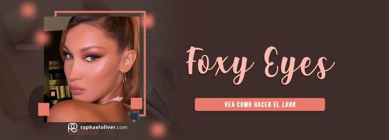Foxy Eyes: Vea como hacer el look de maquillaje profesional - Raphael Oliver