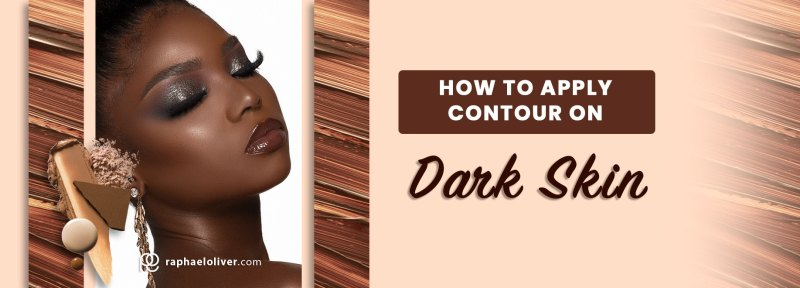 how to apply contour on dark skin - Raphael Oliver