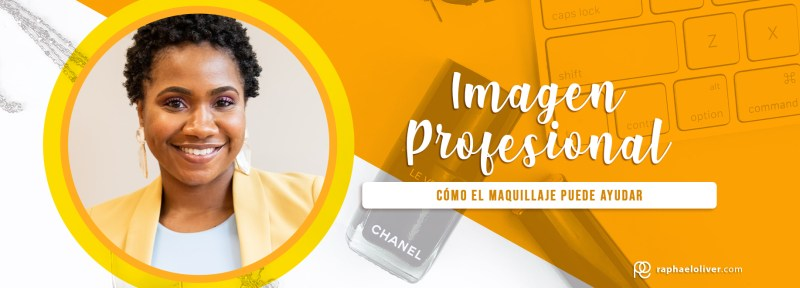 ¿Sabías que el maquillaje puede ayudar con la imagen profesional? verificar - Raphael Oliver