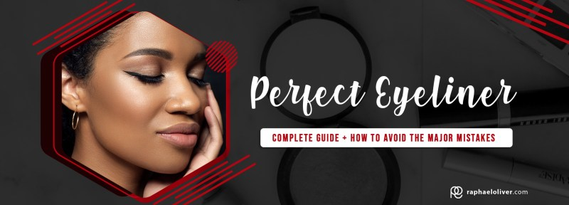 Complete guide: Check out everything abouthow to make a perfect eyeliner - Raphael Oliver