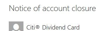 Citi Dividend Card Closure