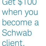 Charles Schwab $100 Checking Bonus – Why I Have Two Accounts for My Travels